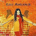 Kelly Moneymaker Through The Basement Walls