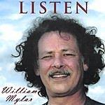 William Mylar Listen