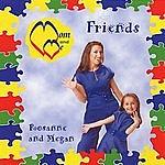 Rosanne & Megan Mom & Me: Friends