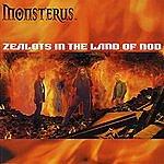 Monsterus Zealots In The Land Of Nod