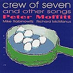 Peter Moffitt Crew Of Seven And Other Songs