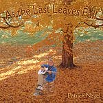 Patrick Nagel As The Last Leaves Fall
