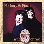Norbury & Finch Tease For Two