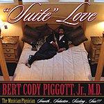 Bert Cody Piggott, Jr., M.D. The Musician Physician