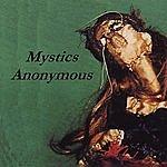Mystics Anonymous Mystics Anonymous