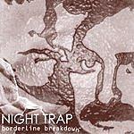 Night Trap Borderline Breakdown
