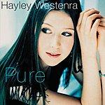 Hayley Westenra Hayley Westenra: Pure