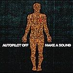 Auto Pilot Off Make A Sound