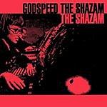 The Shazam Godspeed The Shazam