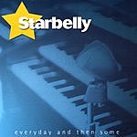 Starbelly Everyday And Then Some