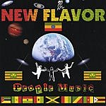 New Flavor People Music