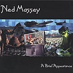 Ned Massey A Brief Appearance
