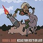 Norman A. Harris Message From Bush To Bin Laden