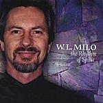 W.L. Milo The Rhythm Of The Spirit