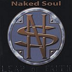 Naked Soul Leap Of Faith