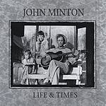 John Minton Life & Times