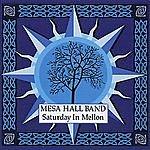 Mesa Hall Band Saturday In Mellon