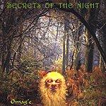 Omag'e Secrets Of The Night