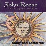 John Reese & The Open Hearts Band Today & Tomorrow