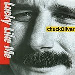 Chuck Oliver Lucky Like Me