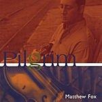 Matthew Fox Pilgrim
