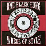 One Black Lung Wheel Of Style