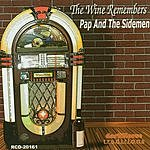 Pap & The Sidemen The Wine Remembers