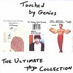 The Amazing Jonny Polonsky Touched By Genius: The Ultimate TAJP Collection