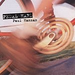 Paul Hannan Pedal Hard