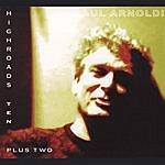Paul Arnoldi Highroads Ten Plus Two