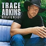 Trace Adkins Rough & Ready
