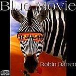 Robin Barrett Blue Movie