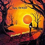 Ray De Tone Strange World