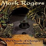Mark Rogers The Oracle Of Changes
