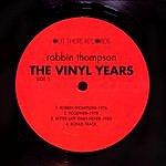Robin Thompson The Vinyl Years