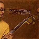 Roland Guerin Groove, Swing & Harmony