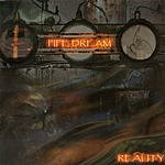 Pipe Dream Reality