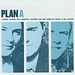 Plan A Plan A