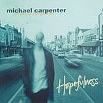 Michael Carpenter Hopefulness