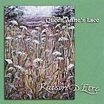 Raison D'Etre Queen Anne's Lace