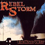 Rebel Storm The Hard Way