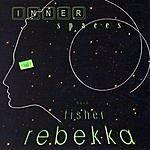 Rebekka Fisher Band Inner Spaces