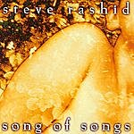 Steve Rashid Song Of Songs