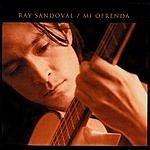 Ray Sandoval Mi Ofrenda
