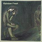 Rainbow Fresh Rainbow Fresh