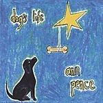 Ann Pence Dog's Life