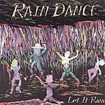 Rain Dance Let It Rain