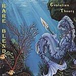 Rare Blend Evolution Theory