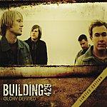 Building 429 Glory Defined (Single)