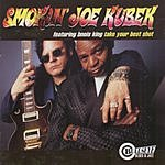 The Smokin' Joe Kubek Band Take Your Best Shot